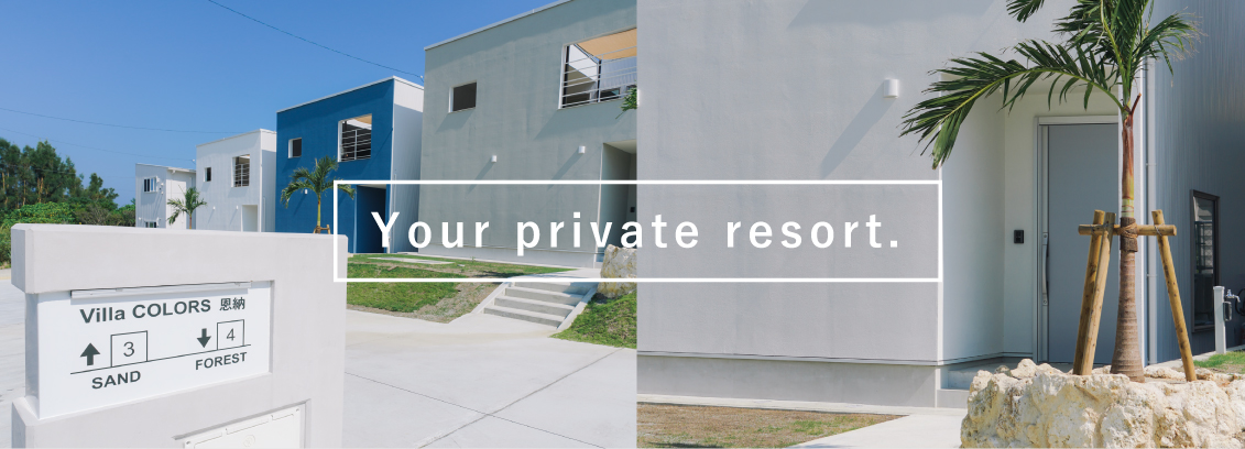 Your private resort.