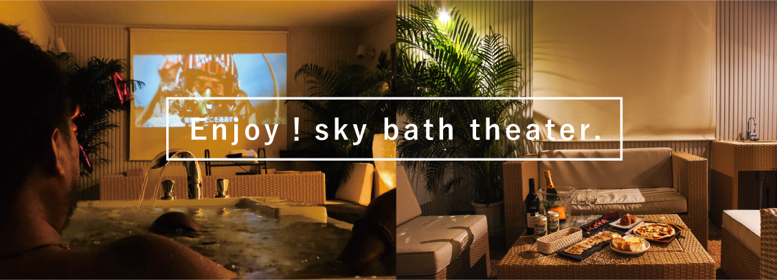 Enjoy!sky bath theater.